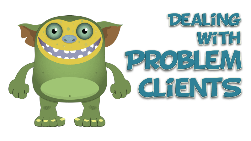 1.2 - Dealing with Problem Clients