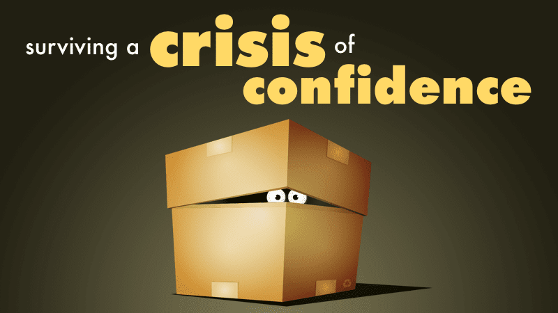 2.1 - Crisis of Confidence