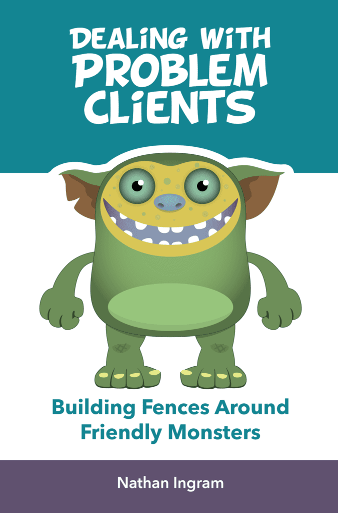 Dealing with Problem Clients book by Nathan Ingram
